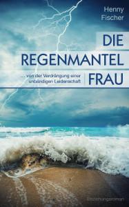 """Das neue Cover von """"Die Regenmantelfrau"""""""